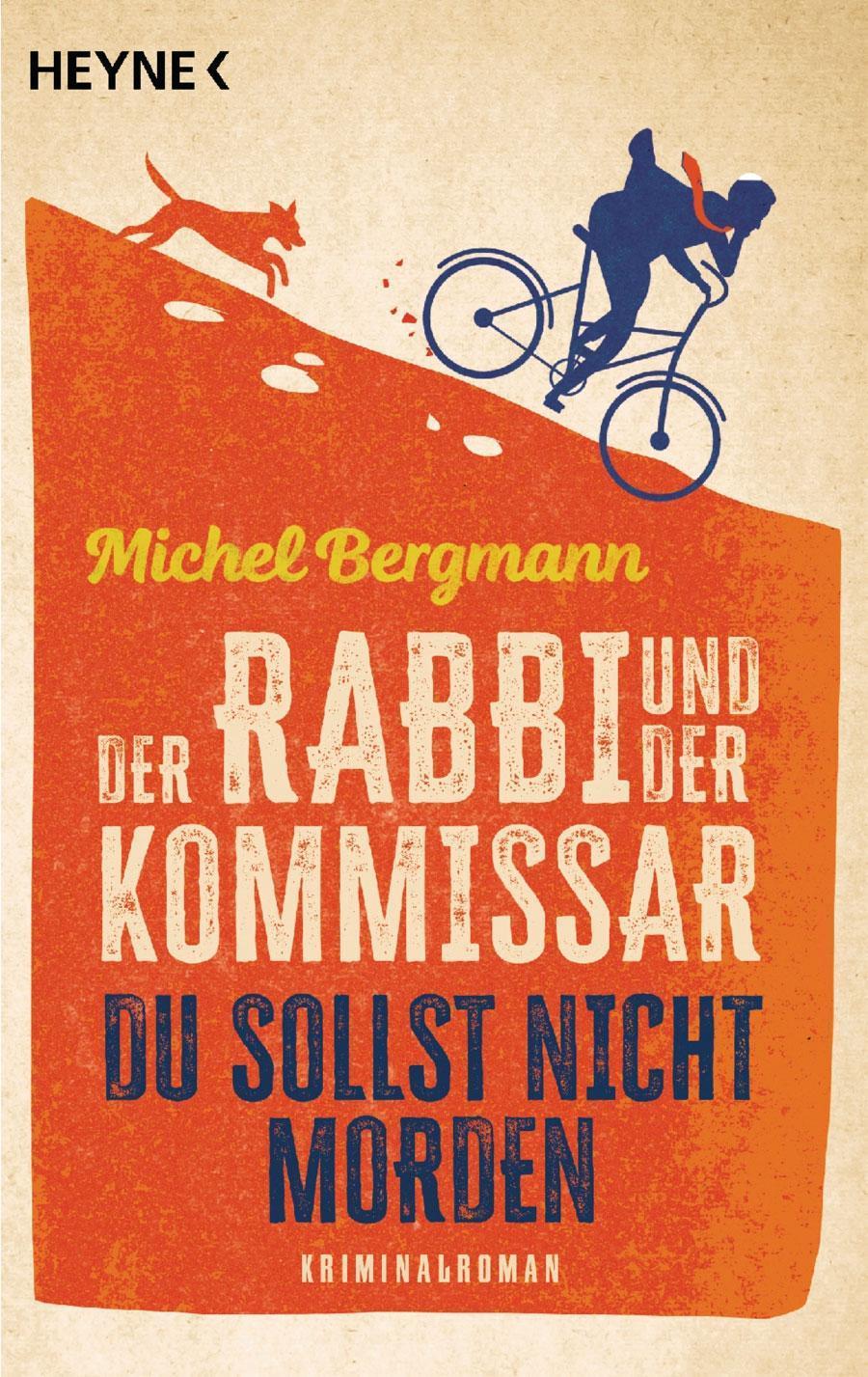 Michel Bergmann: Der Rabbi und der Kommissar - Du sollst nicht morden