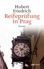 Reifeprüfung in Prag