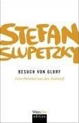 slupetzky-besuch-von-glorf